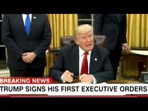 BREAKING! DONALD TRUMP SIGNS FIRST EXECUTIVE ORDERS! - YouTube