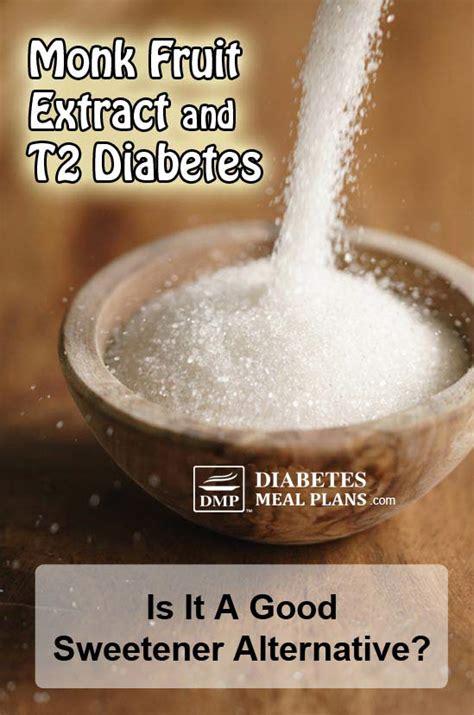 monk fruit extract  type  diabetes