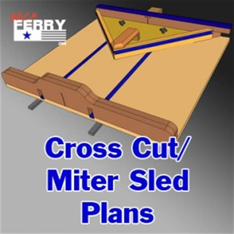table  cross cut miter sled plans