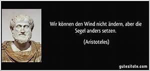 Wir Können Es Nachbauen : wir k nnen den wind nicht ndern aber die segel anders setzen ~ Orissabook.com Haus und Dekorationen