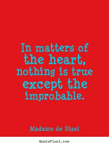 sayings  love  matters   heart