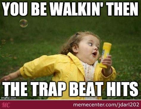 Internet Meme Songs - trap music by jdarl202 meme center
