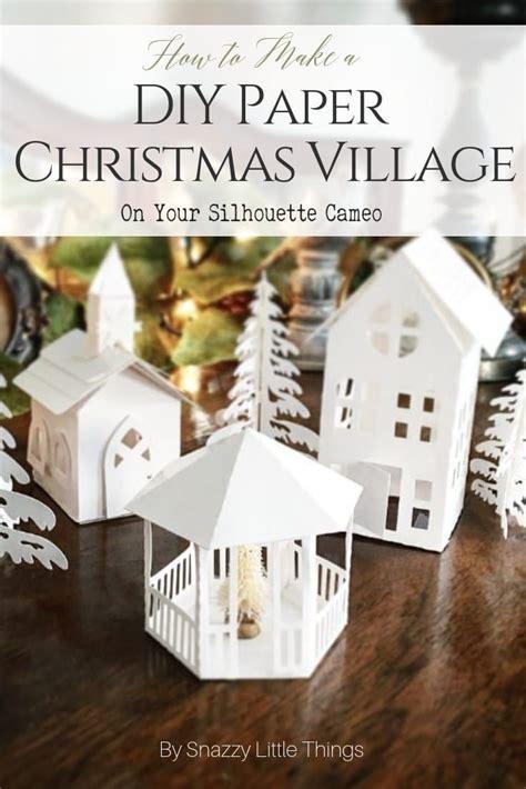 diy christmas village   silhouette cameo diy