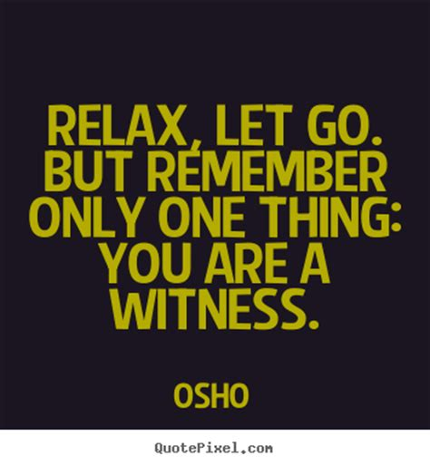 picture quote  inspirational relax