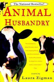 animal husbandry  laura zigman paperback barnes noble