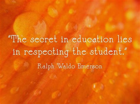 """I made a promise to myself that i would improve my life. """"The secret in education lies in respecting the student ..."""