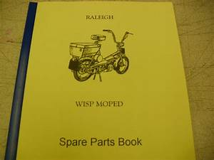 Raleigh Moped    Wisp    Parts Book    With Full Exploded Diagrams