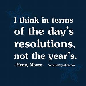 Resolve Quotes.... Year End Resolution Quotes