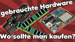 Wo Kann Man Günstig Küchen Kaufen : wo kann man gut gebrauchte hardware kaufen meine tipps und empfehlungen youtube ~ Bigdaddyawards.com Haus und Dekorationen