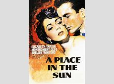 A Place in the Sun 1951 – George Stevens Mardaweh Tompo – A World of Film