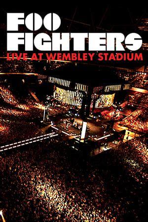 Foo Fighters: Live At Wembley Stadium Online Movie123 ...