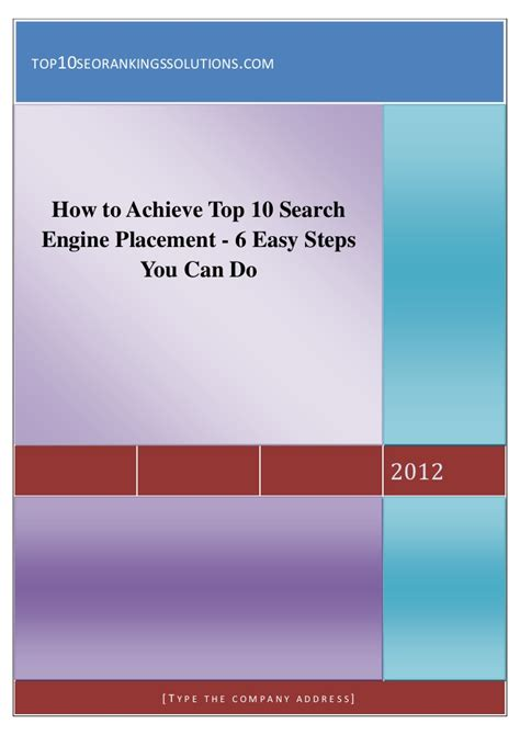 Search Engine Placement - how to achieve top 10 search engine placement 6 easy steps