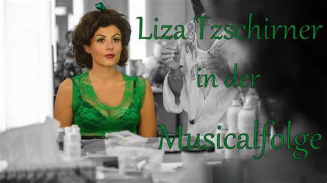 liza tzschirner  der musicalfolge youtube