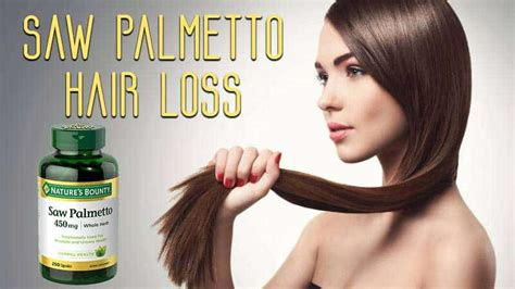 Palmetto loss saw hair Benefits of