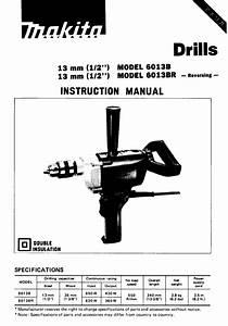 Makita Drill 6013br User Guide