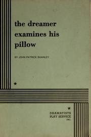 the dreamer examines his pillow the dreamer examines his pillow edition open library