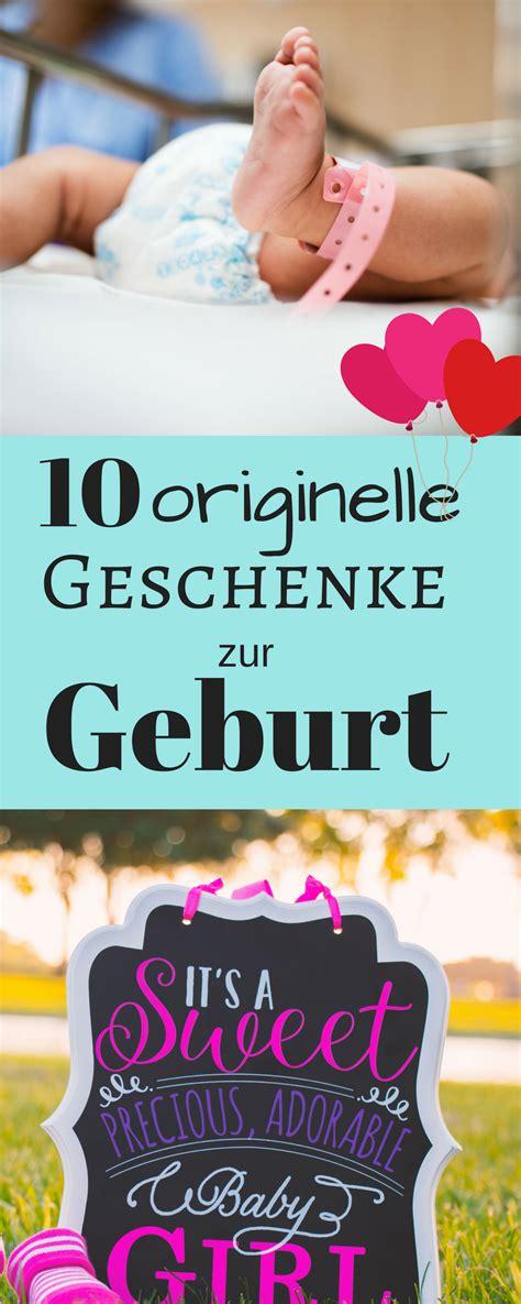 Geschenkideen Für Eltern by 10 Originelle Geschenke Zur Geburt F 252 R M 228 Dchen Jungs