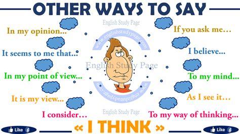 Ways To Say I Think  English Study Page