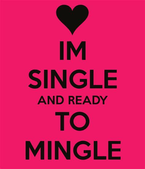Single Ready Mingle Quotes