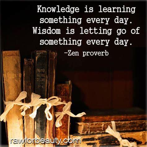 everyday wisdom knowledge quotes something