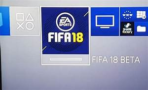 FIFA 18 Beta Codes Free On PS4 Xbox One Product Reviews Net