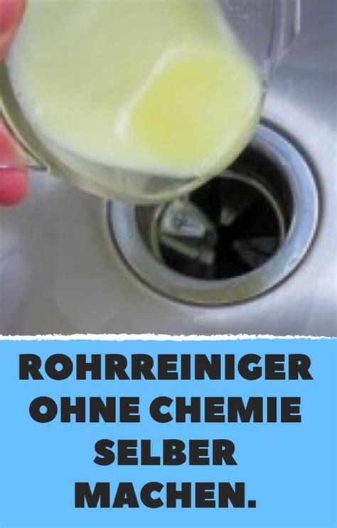 Rohr Machen Hausmittel by Rohrreiniger Ohne Chemie Selber Machen Haushalt