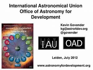 International Astronomical Union - Office of Astronomy for ...