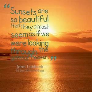 Sunset quotes | sunrise and sunsets | Pinterest ...