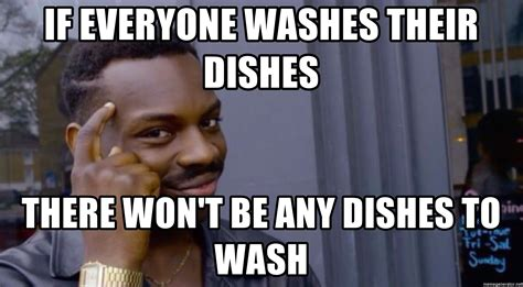Dishes Meme - meme dishes 28 images food memes funny google search interesting pinterest i dont always