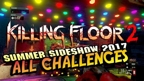 killing floor 2 dosh toss all tragic kingdom challenges killing floor 2 pop the clot dunkthe clot dosh toss youtube