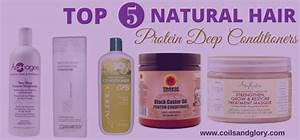 Top 5 Protein Deep Conditioning Treatments For Natural