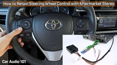 retain steering wheel control  aftermarket stereo