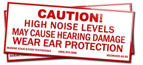 caution high noise levels   hearing damage