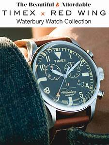 resumes that work the beautiful affordable timex x redwing waterbury watch