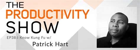 TPS38: I Know Kung Fu w/ Patrick Hart (podcast)