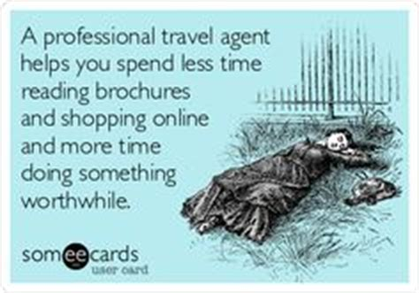 Travel Agent Funny Quotes