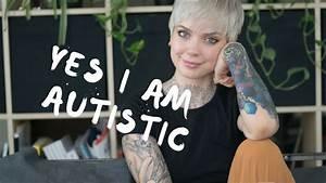 Yes  I Am Autistic