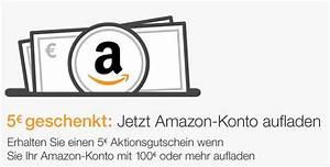 Aufladen De Gutschein : amazon 100 euro guthaben aufladen 5 euro geschenkt april 2017 ~ Yasmunasinghe.com Haus und Dekorationen