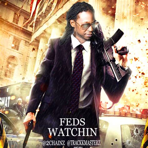 download 2 chainz feds watching