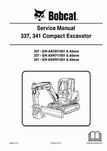 Bobcat 337  341 Compact Excavator Service Manual