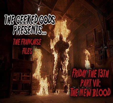 the franchise files friday the 13th part vii the new