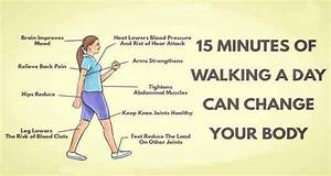 15 Minutes Of Walking A Day Can Change Your Body Walking and Your Health