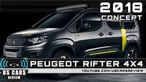 Peugeot Rifter 4x4 : 2018 peugeot rifter 4x4 concept review youtube ~ Medecine-chirurgie-esthetiques.com Avis de Voitures