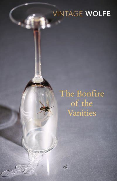 Author Bonfire Of The Vanities by The Bonfire Of The Vanities By Tom Wolfe Penguin Books