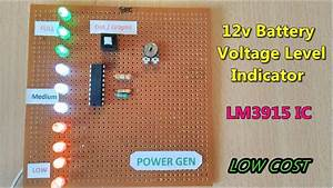 12v Battery Voltage Level Indicator And Checking Using Lm3915 Ic