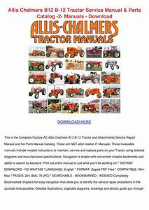 Allis Chalmers B12 B 12 Tractor Service Manua By Vickitrotter