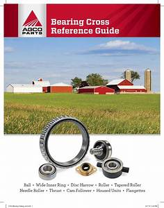 Agco Bearing Cross Reference Guide Pdf Download