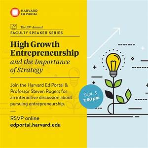 Faculty Speaker Series: High Growth Entrepreneurship and ...