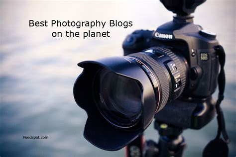 Top 100 Photography Blogs, Websites And Newsletters To