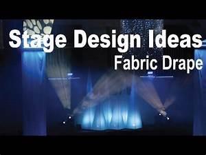 Stage Design Ideas Fabric Drape